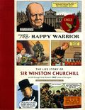 Happy Warrior The Life Story of Sir Winston Churchill GN (2014) 1-1ST
