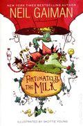 Fortunately, the Milk SC (2014 HarperCollins) By Neil Gaiman 1-1ST