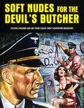 Soft Nudes for the Devil's Butcher HC (2014 Deicide Press) 1-1ST