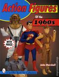 Action Figures of the 1960s SC (1998 Schiffer) 1-1ST