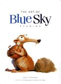 Art of Blue Sky Studios HC (2014 Insight Editions) 1-1ST