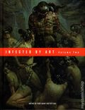 Infected by Art HC (2014 Hermes Press) Volume 2 1-1ST