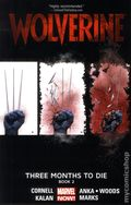 Wolverine Three Months to Die TPB (2014 All-New Marvel Now) 2-1ST