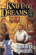 Knife of Dreams HC (2005 Tor) A Wheel of Time Novel 1-1ST