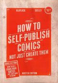 How to Self Publish Comics SC (2015 Devil's Due) Master Edition 1-1ST