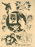 Art of Alex Toth A Display of Art Work SC (1977) 1C-1ST