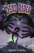 Dead Rider Crown of Souls TPB (2015 Dark Horse) 1-1ST