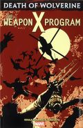 Death of Wolverine The Weapon X Program TPB (2015 Marvel) 1-1ST