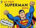 DC Comics My First Superman Book HC (2015 Downtown Bookworks) Board Book 1-1ST