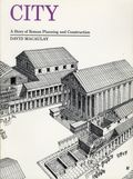 City A Story of Roman Planning and Construction SC (1974 Houghton Mifflin) By David Macaulay 1-REP