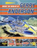 Inside the Worlds of Gerry Anderson HC (2015 Egmont) 1-1ST