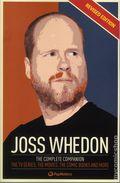 Joss Whedon The Complete Companion SC (2015 Titan Books) Revised Edition 1-1ST