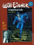 Will Eisner A Spirited Life HC (2015 TwoMorrows) Deluxe Edition 1-1ST