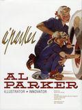 Al Parker: Illustrator, Innovator HC (2015 Auad) 1-1ST