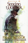 Hatter M Seeking Wonder GN (2015 Automatic Pictures) 1-1ST