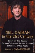 Neil Gaiman in the 21st Century SC (2015 McFarland) Essays on the Novels, Children's Stories, Online Writings, Comics and Other Works 1-1ST