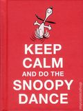 Keep Calm and Do the Snoopy Dance HC (2015 Andrews McMeel) 1-1ST