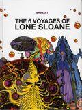 6 Voyages of Lone Sloane HC (2015 Titan Comics) 1-1ST