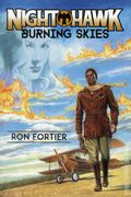 Night Hawk Burning Skies SC (2015 A Moonstone Novel) 1-1ST