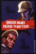 Sherlock Holmes and Kolchak the Night Stalker: Cry for Thunder SC (2015 A Moonstone Novel) 1-1ST
