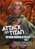 Attack on Titan The Harsh Mistress of the City SC (2015 Vertical Novel) 1-1ST