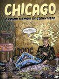 Chicago HC (2015 Fantagraphics) A Comix Memoir by Glenn Head 1-1ST