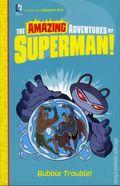 Amazing Adventures of Superman: Bubble Trouble SC (2015 DC/Capstone) 1-1ST