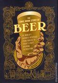 Comic Book Story of Beer GN (2015 Ten Speed Press) 1-1ST