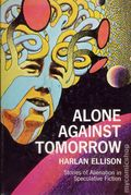 Alone Against Tomorrow HC (1971 A MacMillan Book) By Harlan Ellison 1BC-1ST