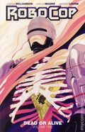 RoboCop Dead or Alive TPB (2015 Boom Studios) 1-1ST