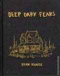 Deep Dark Fears HC (2015 Ten Speed Press) 1-1ST