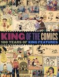 King of the Comics: 100 Years of King Features Syndicate HC (2015 IDW) 1-1ST