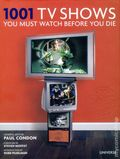 1001 TV Shows You Must Watch Before You Die HC (2015 Universe) 1-1ST