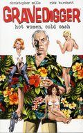 Gravedigger Hot Women, Cold Cash TPB (2015 Action Lab/Danger Zone) 1-1ST