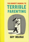 Owner's Manual to Terrible Parenting GN (2015 Drawn and Quarterly) 1-1ST