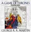 Official A Game of Thrones Coloring Book SC (2015 Bantam) George R.R. Martin 1-1ST