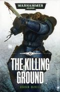 Warhammer 40K The Killing Ground SC (2015 Novel) 1-1ST