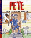 Pete the P.O.'d Postal Worker HC (2008 Shark Bait Press) A Children's Book for Sick and Twisted Adults 1-1ST
