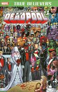 True Believers Wedding of Deadpool (2016) 1A