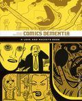 Comics Dementia TPB (2016 Fantagraphics) A Love and Rockets Book 1-1ST