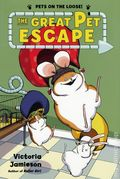 Great Pet Escape HC (2016 Henry Holt) Pets on the Loose 1-1ST