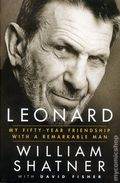 Leonard My Fifty-Year Friendship with a Remarkable Man HC (2016 Thomas Dunne Books) By William Shatner 1-1ST