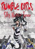 Rumble Girls Silky Warrior Tansie TPB (2003 NBM) 1-1ST
