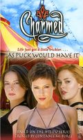 Charmed As Puck Would Have It PB (2006 Simon & Schuster Novel) 1-1ST