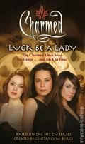 Charmed Luck Be a Lady PB (2004 Simon & Schuster Novel) 1-1ST