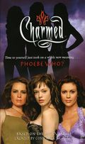 Charmed Phoebe Who? PB (2006 Simon & Schuster Novel) 1-1ST