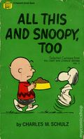 All This and Snoopy, Too PB (1969 Fawcett Crest Book) A Peanuts Book 1-1ST