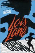 Lois Lane Double Down HC (2016 Switch Press Novel) 1-1ST