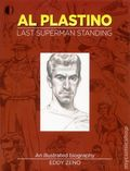Al Plastino: The Last Superman Standing SC (2016 TwoMorrows) An Illustrated Biography 1-1ST