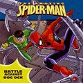 Amazing Spider-Man Battle Against Doc Ock SC (2008 HarperCollins) 1-1ST